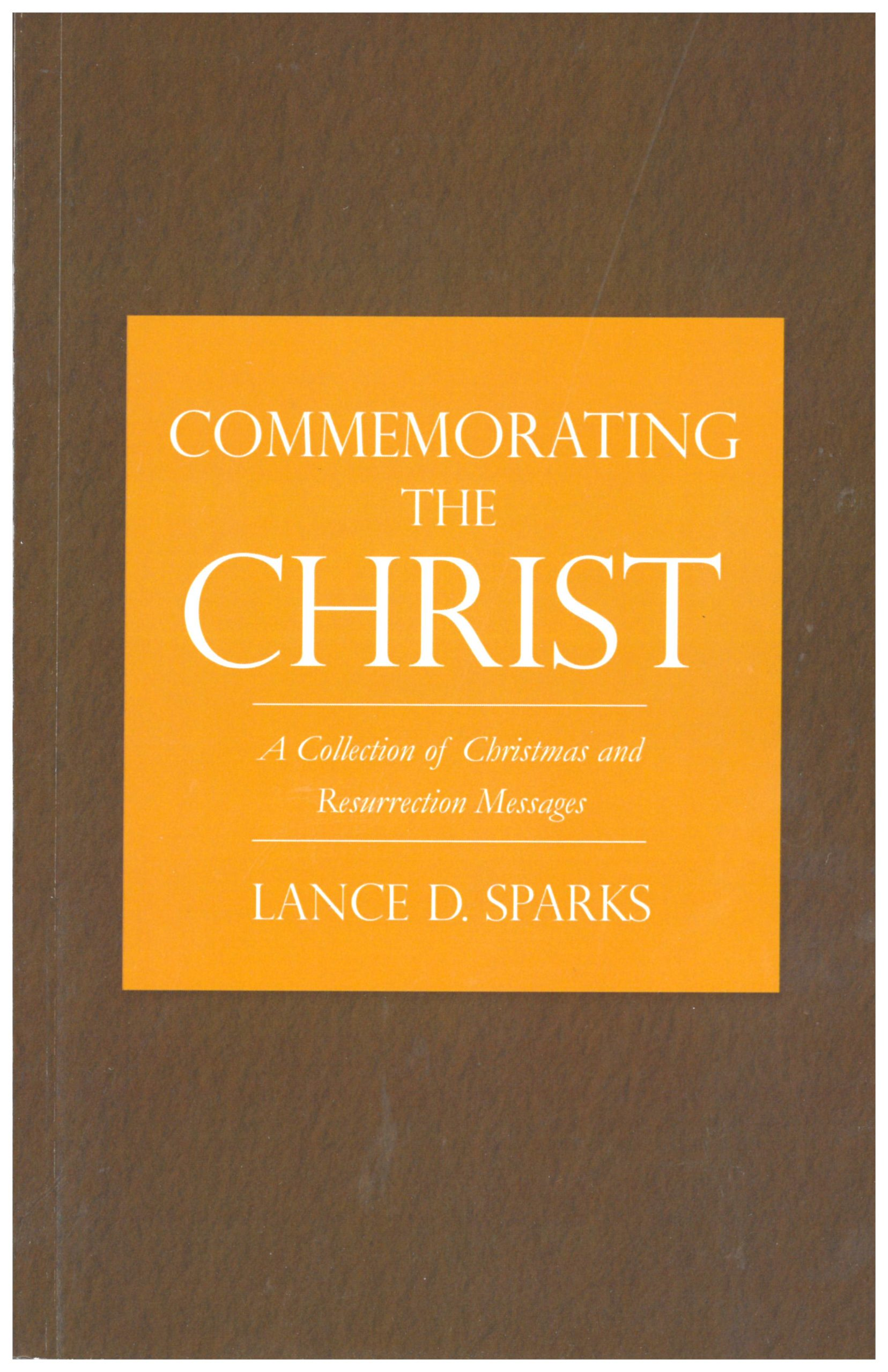 Commemorating the Christ