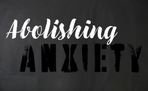 Abolishing-Anxiety-Web